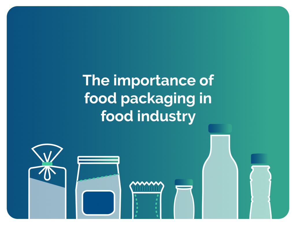 The importance of food packaging in food industry